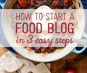 300x250-How-to-Start-a-Food-Blog-Maroon